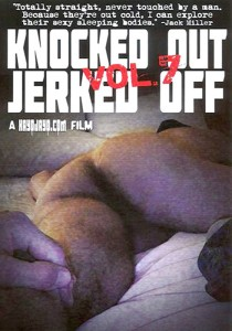 Knocked Out Jerked Off Vol. 7 DOWNLOAD