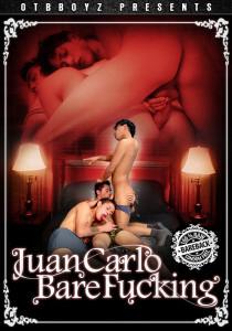 Juan Carlo Bare Fucking DOWNLOAD