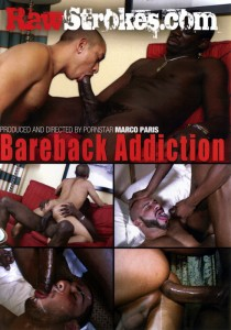 Bareback Addiction (Raw Strokes) DVD (S)