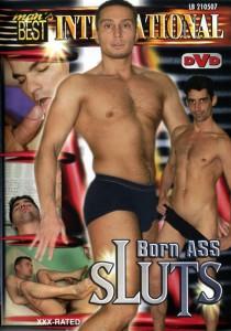 Born Ass Sluts DVDR
