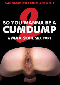 So You Wanna Be A Cumdump 2 DVD