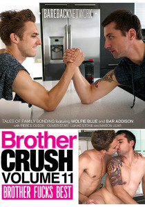 Brother Crush 11: Brother Fucks Best DVD