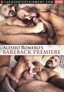 Alessio Romero`s Bareback Premiere DVD (S)