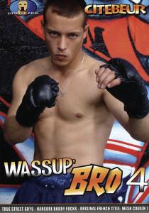 Wassup Bro 4 DVD (NC)